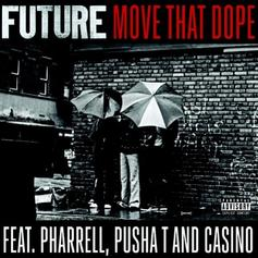 Future - Move That Dope  Feat. Pusha T & Pharrell (Prod. By Mike Will Made It)