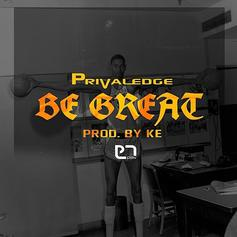 Privaledge - Be Great
