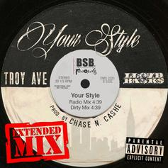Troy Ave - Your Style (Alternate Version) Feat. Lloyd Banks