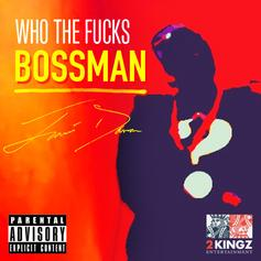 Travis Davon - Who The Fuck's Bossman