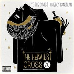 YC The Cynic - The Heaviest Cross 2.0  Feat. Homeboy Sandman (Prod. By Frank Drake)