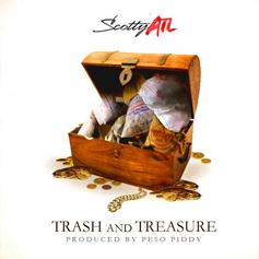 Scotty ATL - Trash & Treasure  (Prod. By Peso Piddy)