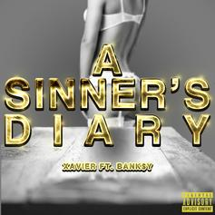 Xavier (@yoitsX) - A Sinner's Diary with Bank$y Feat. Bank$y
