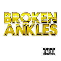Freeway - Broken Ankles Feat. Girl Talk