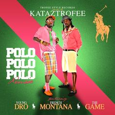 Kataztrofee - Polo, Polo, Polo (Remix) Feat. Young Dro, French Montana & The Game