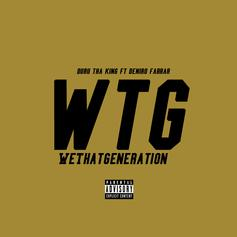 Duru Tha King - We That Generation  Feat. Deniro Farrar (Prod. By Shipmates)