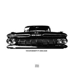Taylor Bennett - New Chevy Feat. King Louie
