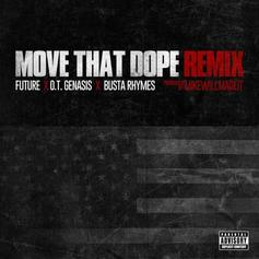Busta Rhymes - Move That Dope (Remix) Feat. OT Genesis