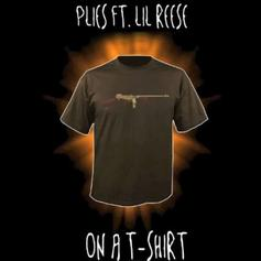 Plies - On A T-Shirt Feat. Lil Reese