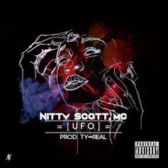 Nitty Scott, MC - UFO (Unfiltered Offering)
