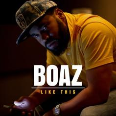 Boaz - Like This  (Prod. By !llmind)