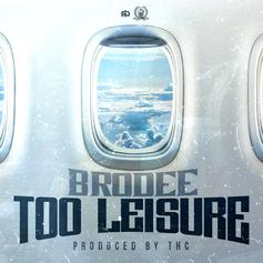 Yung Brodee - Too Leisure