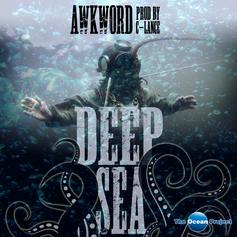 AWKWORD - Deep Sea  (Prod. By C-Lance)