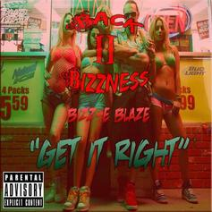 Bizz-E BlazE - Get It Right