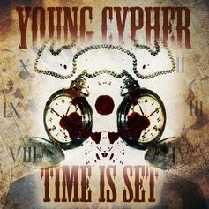 Young Cypher - Time Is Set