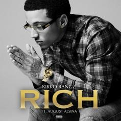Kirko Bangz - Rich Feat. August Alsina