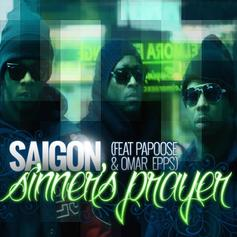 Saigon - Sinner's Prayer Feat. Papoose & Omar Epps