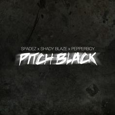 Shady Blaze - Pitch Black Feat. Pepperboy