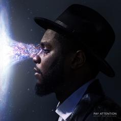 Big K.R.I.T. - Pay Attention Feat. Rico Love
