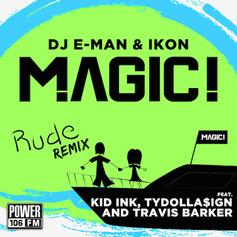 MAGIC! - Rude (Remix) Feat. Kid Ink, Ty Dolla $ign & Travis Barker