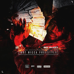 Shy Glizzy - Hot Nigga (Freestyle)