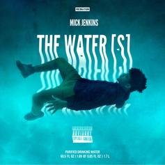 Mick Jenkins - Dehydration Feat. The Mind