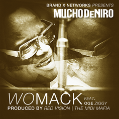 Mucho DeNiro - Womack Feat. OGE Ziggy