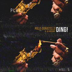 Polo Donatello - Go Get That Money Feat. Young Dolph