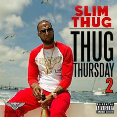 Slim Thug - Thug Thursday Vol. 2
