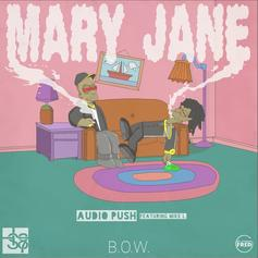 Audio Push - Mary Jane Feat. Mike L