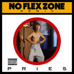 Pries - No Flex Zone (Remix)