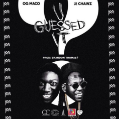 OG Maco - U Guessed It (Remix) Feat. 2 Chainz