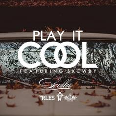 Scolla - Play It Cool Feat. Skewby