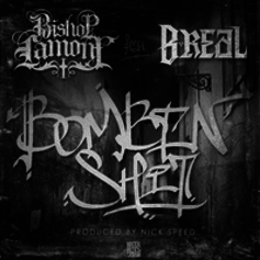 Bishop Lamont - Bombin' Shit Feat. B-Real