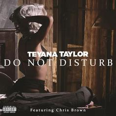 Teyana Taylor - Do Not Disturb Feat. Chris Brown