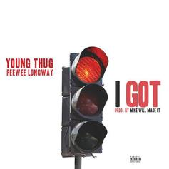 Mike Will Made It - I Got Feat. Young Thug & Peewee Longway