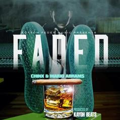 Chinx - Faded Feat. Mario Abrams