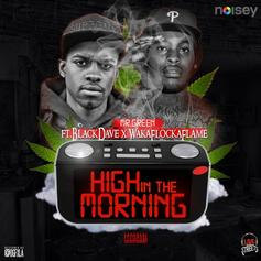 Black Dave - High In The Morning  Feat. Waka Flocka