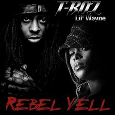 T-Boz - Rebel Yell Feat. Lil Wayne