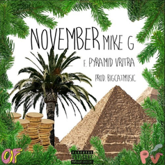 Mike G - November Feat. Pyramid Vritra