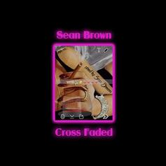 Sean Brown - Cross Faded
