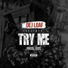 DeJ Loaf - Try Me (Remix) Feat. Jeezy & T.I.