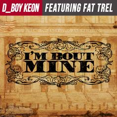 D_Boy Keon - I'm Bout Mine