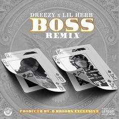 Dreezy - Boss (Remix) Feat. G Herbo