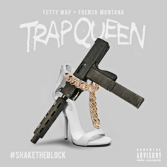 Fetty Wap - Trap Queen (Remix) (Tags)  Feat. French Montana