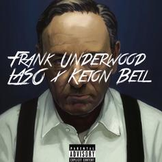Laso - Frank Underwood Feat. Keion Bell