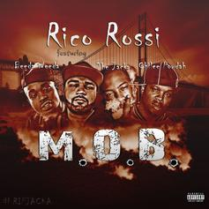 Rico Rossi - M.O.B. Feat. Beeda Weeda, The Jacka & Chile Powdah