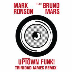 Mark Ronson - Uptown Funk (Remix) Feat. Bruno Mars & Trinidad James