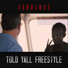 Fabolous - Told Y'all (Freestyle)