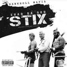 Shad Da God - Stix